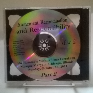 Atonement, Reconciliation and Responsibility by Hon. Min. Louis Farrakhan