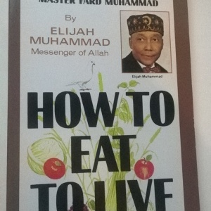 How To Eat To Live (Book 2) By Hon. Elijah Muhammad